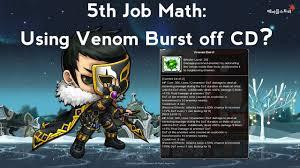 does venom burst slowdown ur dps th job skill math 5th job skill math