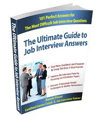 job interview questions and answers ultimate guide to job interview answers
