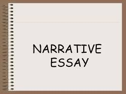 Basic qualities of a narrative essay  A narrative essay is a piece of writing thatrecreates an experience through time  A narrative essay can be based on     wikiHow