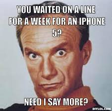 I Phone 5 Meme Generator - DIY LOL via Relatably.com
