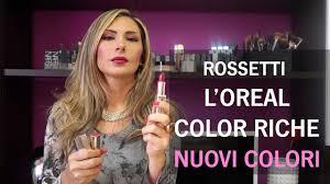 Rossetti <b>L'OREAL COLOR RICHE</b> | Nuovi Colori - YouTube
