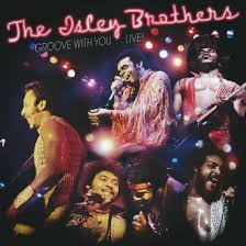 The <b>Isley Brothers Groove</b> with You...Live CD – Real Gone Music