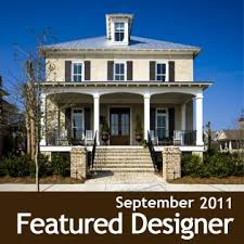 Find A Builder   Coastal Home Plans  We are pleased to introduce the design work of one of the Carolina Lowcountry    s most beloved designers  His homes grace the neighborhoods of some of the