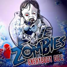 Love and Zombies: <b>Everybody Dies</b> - Music on Google Play