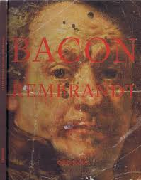 exhibitions bacon rembrandt francis bacon bacon rembrandt 2011