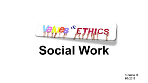 social work values ethics social work values ethics