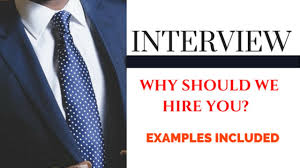 why should we hire you best answers interview tips why should we hire you best answers interview tips