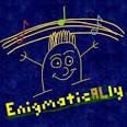 enigmatically