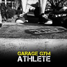 Garage Gym Athlete