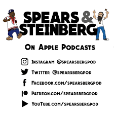 Spears and Steinberg Podcast