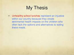 injustice essay examples  my thesis unhealthy school lunches represent