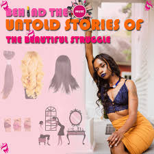 Behind The Muse Untold Stories of The Beautiful Struggle