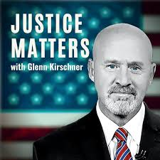Justice Matters with Glenn Kirschner