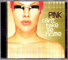 P!NK - <b>Can't Take</b> Me Home | Releases | Discogs