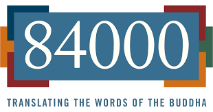 84000 Translating the Words of the <b>Buddha</b> | A global non-profit ...