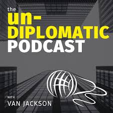 The Un-Diplomatic Podcast