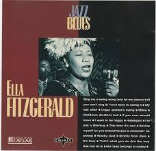 <b>Ella Fitzgerald</b> - <b>Jazz</b> & Blues Collection (1995, CD) | Discogs