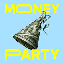 Money Party