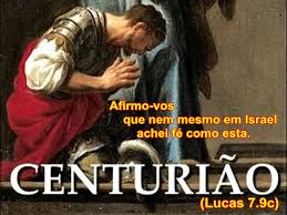 Image result for CURA DO SERVO DO CENTURIÃO ROMANO