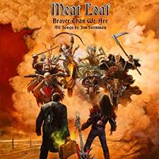 <b>Braver</b> Than We Are: <b>Meat Loaf</b>: Amazon.ca: Music