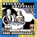 Menuhin & Grappelli Play Berlin, Kern, Porter & Rodgers & Hart