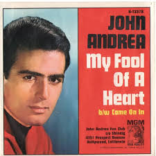 Listen To This Record ♫ - john-andrea-my-fool-of-a-heart-mgm