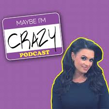 Maybe I'm Crazy with Joy Taylor