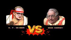 noam chomsky vs b f skinner noam chomsky vs b f skinner