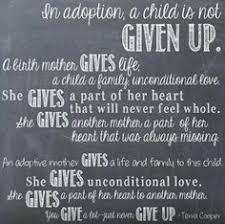 Adoption Quotes on Pinterest | Adoption, Births and Families