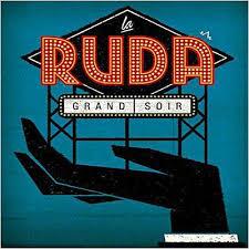 La ruda - Grand Soir dans Chronique d'album