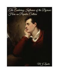 the enduring influence of the byronic hero by mjzander issuu