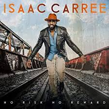 CARREE, ISAAC - <b>No Risk No Reward</b> - Amazon.com Music