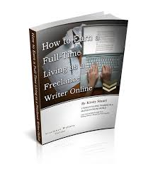 earn a living as a lance writer online i will teach you how to build a lance writing career you can live off and be proud of