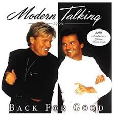 <b>MODERN TALKING</b> – <b>BACK</b> FOR GOOD – 20th Anniversary Edition ...