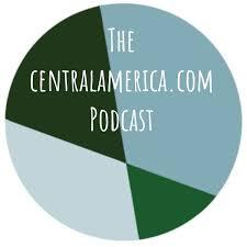 The centralamerica.com Podcast