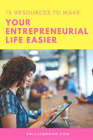 resources to make your entrepreneurial life easier