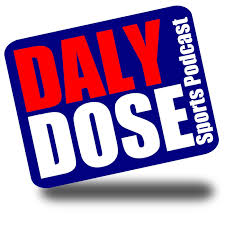 Daly Dose Sports Podcast