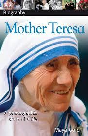 DK Biography: Mother Teresa: Maya Gold, DK: 0690472038801 ...