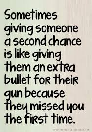 Image result for second chance will never be found