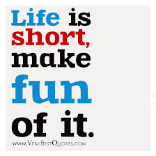 Uplifting life quotes, life is short sayings - Inspirational ...