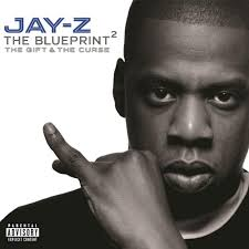 <b>JAY</b>-<b>Z</b> - The <b>Blueprint 2</b>: The Gift & The Curse (Album - tracklist + ...