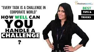 how well can you handle a challenge interview question how well can you handle a challenge interview question