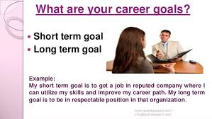 top interview questions and answers  10 what are your career goals i'— short term