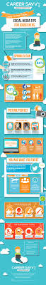 infographic stay savvy online social media tips for job seekers social media tips for job seekers