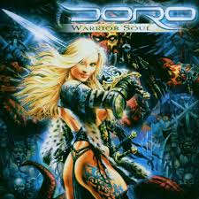 <b>Doro</b> - <b>Warrior</b> Soul | Releases, Reviews, Credits | Discogs