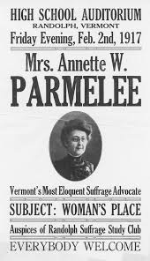 information for students vermont historical society this poster from 1917 calls her vermont s most eloquent suffrage advocate she supported the movement by making speeches and writing articles in