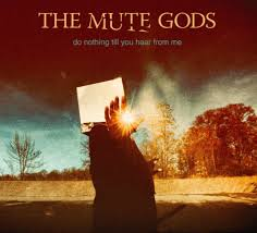 <b>The Mute Gods</b> Albums: songs, discography, biography, and ...
