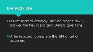 english honors day objective to effectively use the sift 3 everyday use