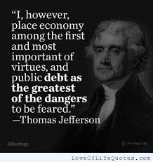 Thomas Jefferson quote on the economy - Love of Life Quotes
