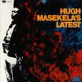Hugh Masekela's Latest